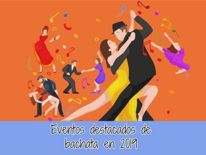 eventos bachata 2019