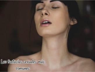 Las fantasías sexuales más comunes