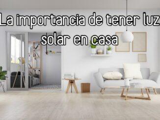 La importancia de tener luz solar en casa